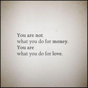 love quotes, money quotes, catherine louise birmingham
